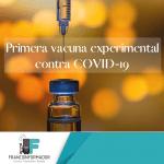 Primera vacuna experimental COVID-19