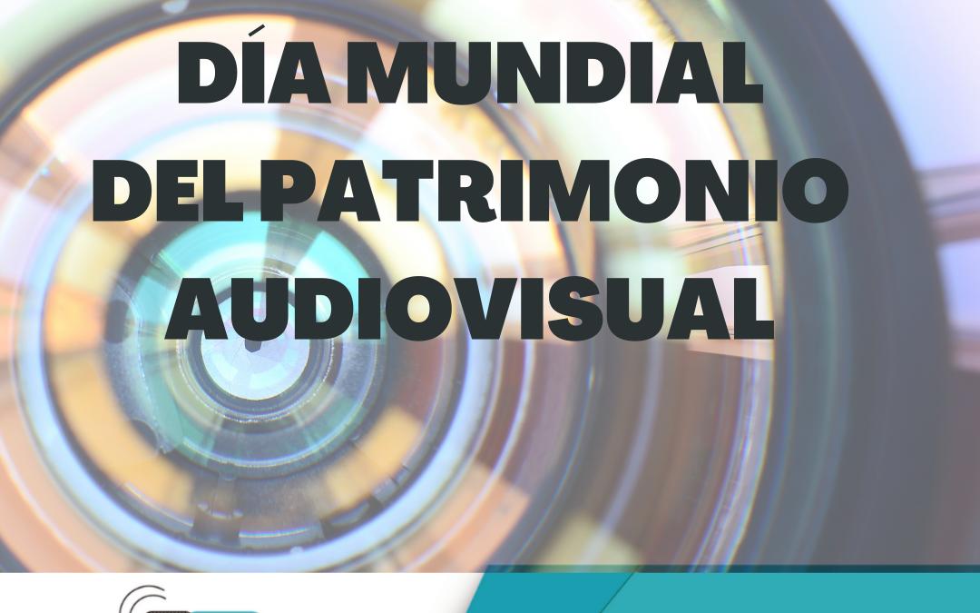 Día mundial del patrimonio audiovisual.