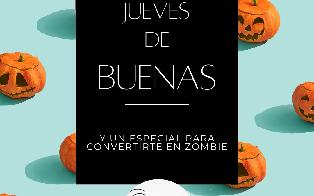 Jueves de buenas. Y una forma especial de convertirte en zombie para Halloween.