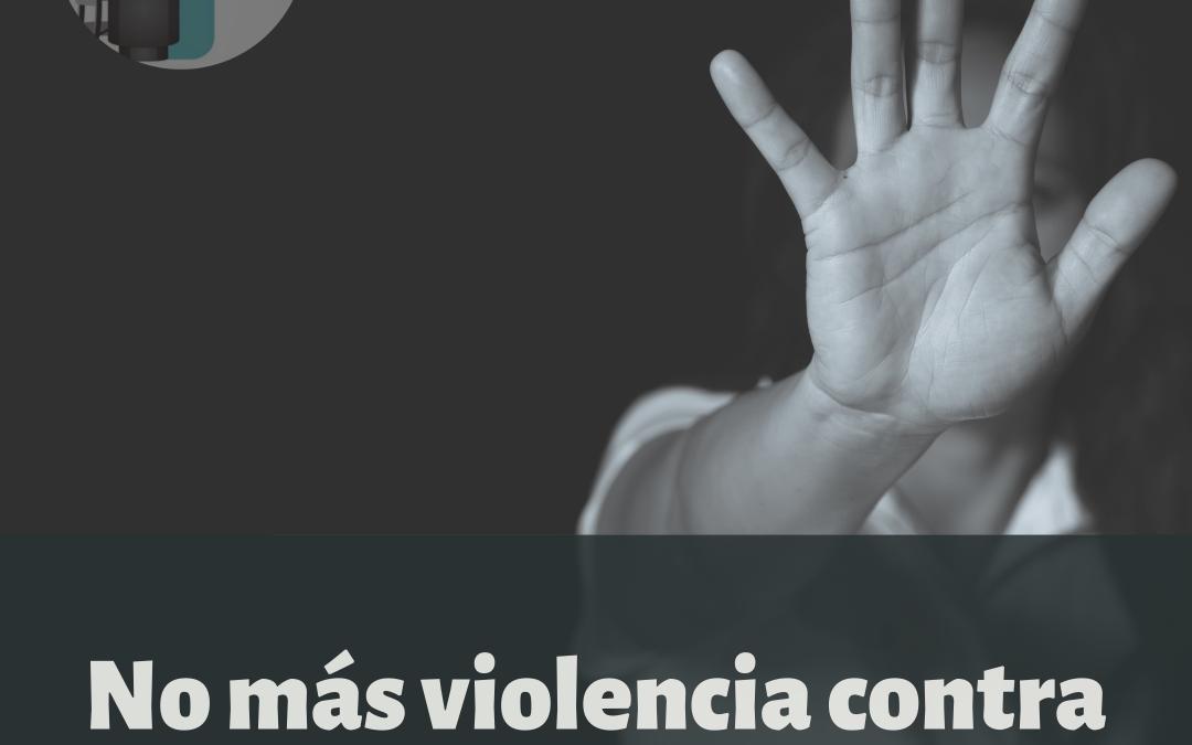 25 de noviembre: No más violencia de género.