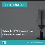 5 países de América Latina que aún no cuentan con vacunas.