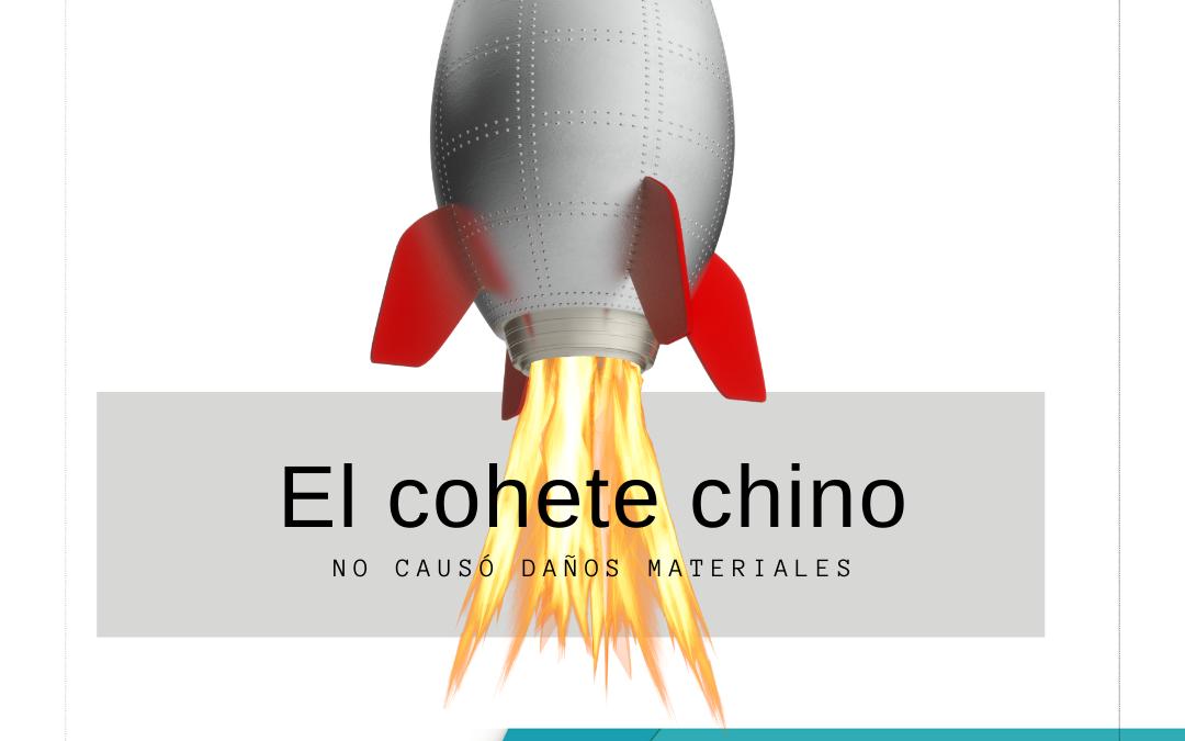 El cohete chino no ocasionó destrozos ni daños materiales.