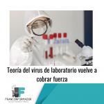 Estudio refuerza teoría del virus de laboratorio.