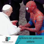 El Spider-Man solidario. La historia detrás del disfraz.