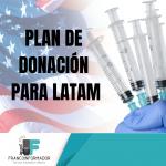Plan de donación de vacunas para LATAM.