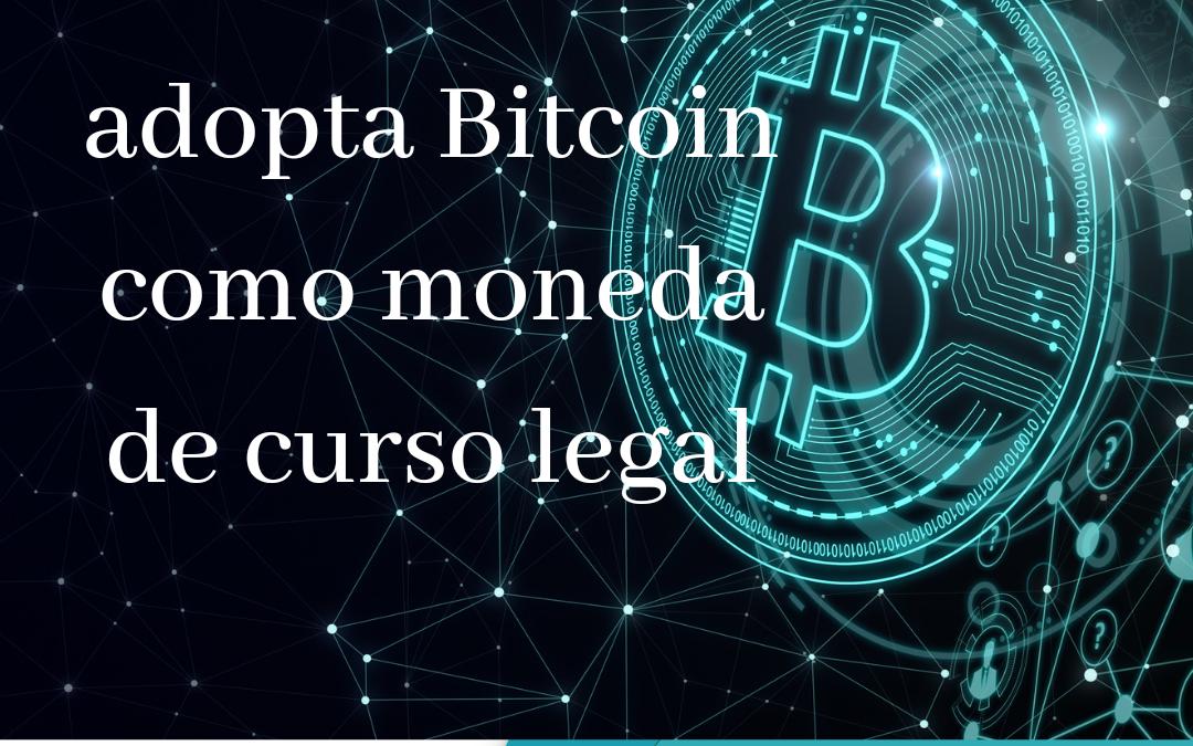 El Salvador, primer país del mundo en adoptar Bitcoin como moneda legal.